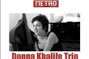 Donna Khalife Trio in the Metro