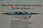 Rhino 3D modeling & 3D printing workshop at FAB LAB BEIRUT