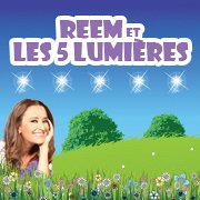 Reem et les 5 Lumières