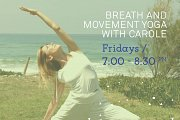 Breath & Movement Yoga with Carole - FREE TRIAL CLASS