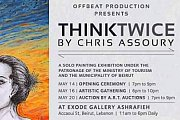 Think Twice - A painting exhibition by Chris Assoury