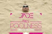 JADE pres. POOLNESS 2012 CD RELEASE PARTY at SPORTING