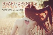 Heart-Opening Aroma Yoga Flow with Maysan Marouf