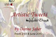 """Artistic Tweets"" Solo Exhibition by Darine Jaber"