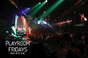 Fridays @ Playroom