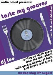 Radio Beirut presents: Taste My Grooves with DJ Lee