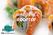 SushiXpress on Junkyard's Rooftop!