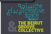 6:05® presents: THE CREATIVE SPACE & THE BEIRUT GROOVE COLLECTIVE