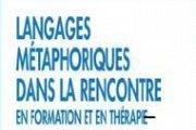 """Signature du Livre: """"Langages Metaphoriques dans la rencontre en formation et en therapie"""""""