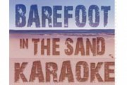 BAREFOOT IN THE SAND KARAOKE NIGHT WITH ALINE LAHOUD & MIKE MASSY