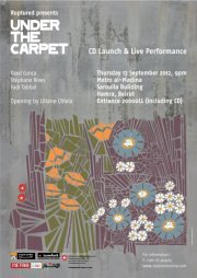 Ruptured presents UNDER THE CARPET, CD launch & live performance