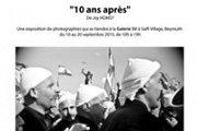 """""""10 ans après""""  exposition de photographies de Joy HOMSY"""