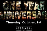 "BistroBar Live's ""ONE YEAR ANNIVERSARY"""