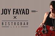 BistroBar Live presents Joy Fayad EVERY Thursday