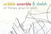 scribble scramble & stretch - art therapy group for adults