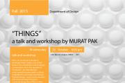 "Public talk ""THINGS""  By Mr. Murat  Pak at LAU"