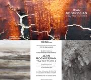 Jean Boghossian TRA DUE FUOCHI - Art Exhibition