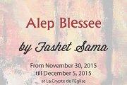 """""""Alep Blessée"""" Exposition collective par Fashet Sama"""