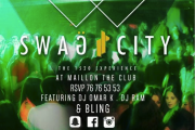 Swag City at Maillon The Club