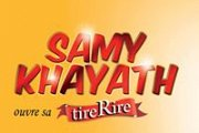 Samy Khayath ouvre sa tireRire