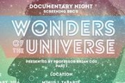 DOCUMENTARY NIGHT: WONDERS OF THE UNIVERSE / PART 1