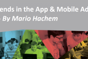 Latest Trends in the App & Mobile Advertising Industry