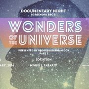 DOCUMENTARY NIGHT: WONDERS OF THE UNIVERSE / PART 2
