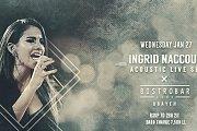 BistroBar Live DBAYEH presents Ingrid Naccour