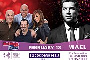 Valentine at Phoenicia Hotel with Wael Kfoury & Ma fi Metlo Show