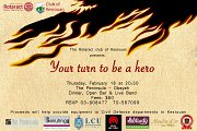 Your turn to be a hero - Fundraising Event for the Civil Defense by Rotaract