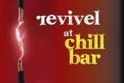 Revival at Chill Bar