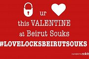 Lock your Love this Valentine at Beirut Souks
