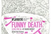 FLUX fridays featuring // Funny Death