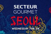 Secteur Gourmet - Seoul