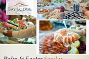 Palm & Easter Sunday Buffet at Bay Lodge