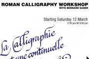 Roman Calligraphy Workshop with Bernard Sader