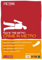 Crime in Metro: A Cinema - Theater experience