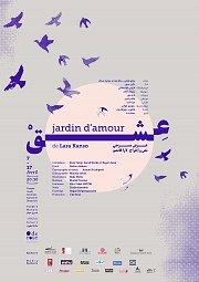 Jardin d'amour -  عشق : Performance Theatrale