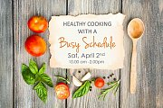 Healthy Cooking With a Busy Schedule