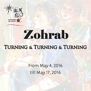 Turning & Turning & Turning I Solo Exhibition by Zohrab