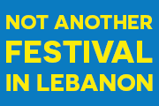 Not Another Festival In Lebanon - Hadi Damien