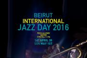 The Beirut International Jazz Day 2016