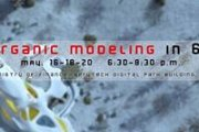 Learn Organic Modeling In 6 Hours