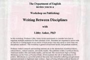 A Workshop on Publishing: Writing Between Disciplines