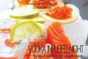 VODKA INFUSED NIGHT at Salmontini