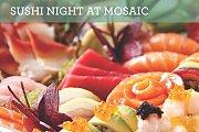 Sushi Night at Mosaic Restaurant