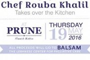 Chef Rouba Khalil takes over the Kitchen @Prune for Balsam!
