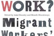 """Book talk: """"Just Work? Migrant Workers' Struggles Today"""""""