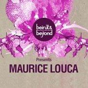 Beirut & Beyond presents Maurice Louca