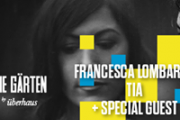 The Gärten presents Francesca Lombardo + Special Guest